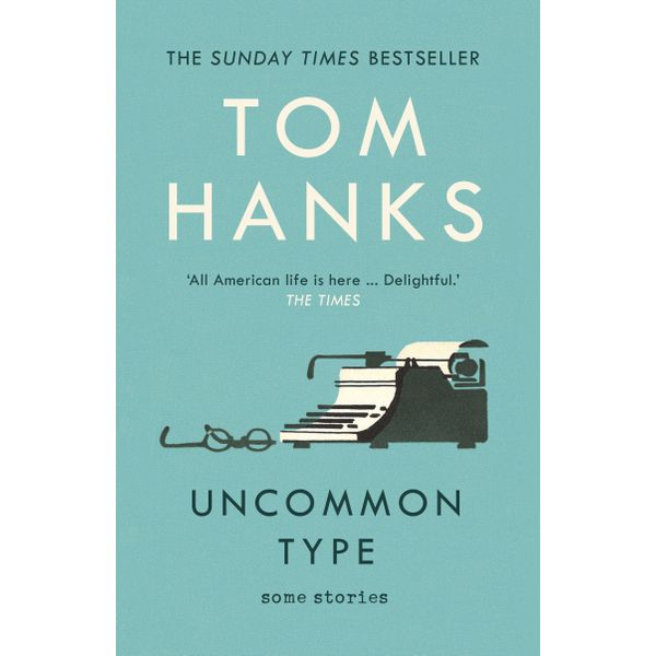 Uncommon Type - Tom Hanks   2020-eala-conference.org