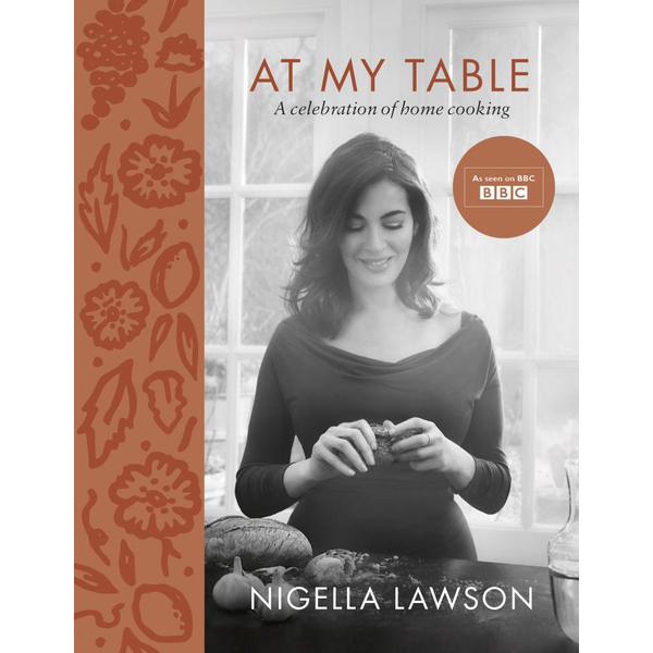 At My Table - Nigella Lawson   2020-eala-conference.org