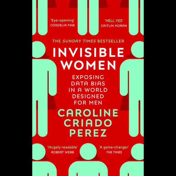 Invisible Women - Caroline Criado Perez   2020-eala-conference.org