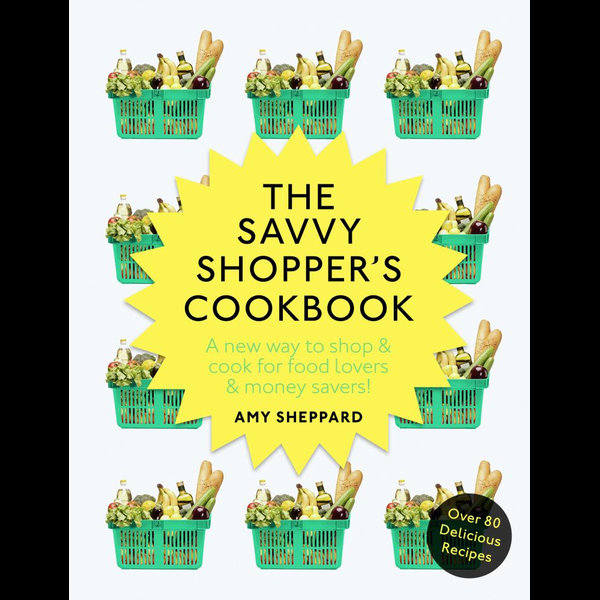 The Savvy Shopper's Cookbook - Amy Sheppard | 2020-eala-conference.org