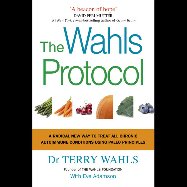 The Wahls Protocol - Dr Terry Wahls   2020-eala-conference.org