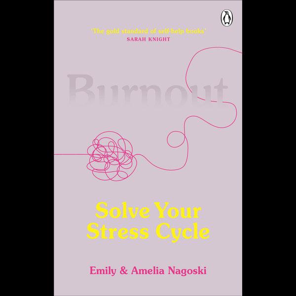 Burnout - Emily Nagoski, Amelia Nagoski   2020-eala-conference.org