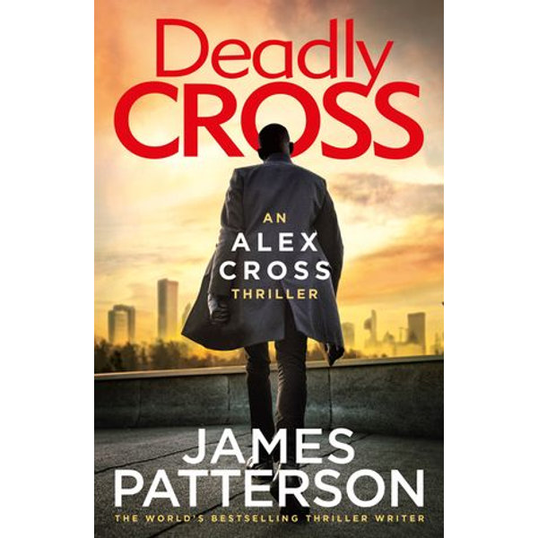 Deadly Cross - James Patterson | Karta-nauczyciela.org