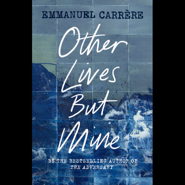Other Lives But Mine - Emmanuel Carrère | Karta-nauczyciela.org