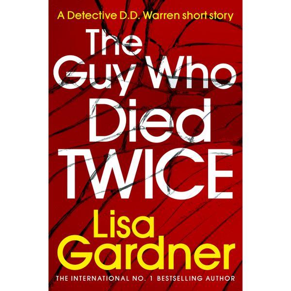 The Guy Who Died Twice - Lisa Gardner | Karta-nauczyciela.org