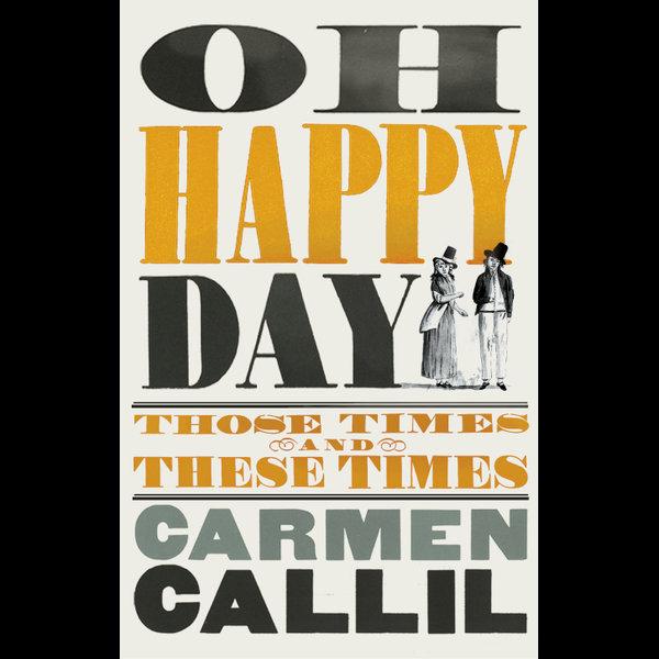 Oh Happy Day - Carmen Callil   Karta-nauczyciela.org
