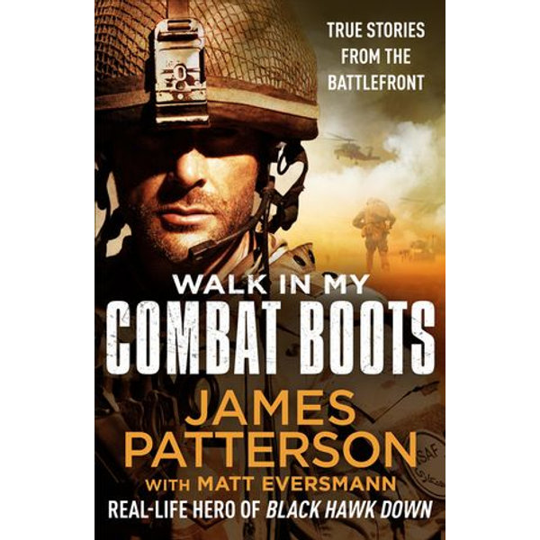 Walk in My Combat Boots - James Patterson | 2020-eala-conference.org