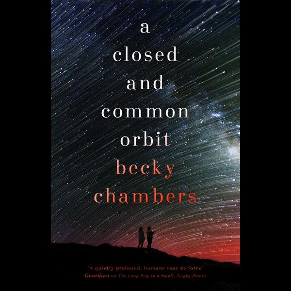 A Closed and Common Orbit - Becky Chambers   Karta-nauczyciela.org