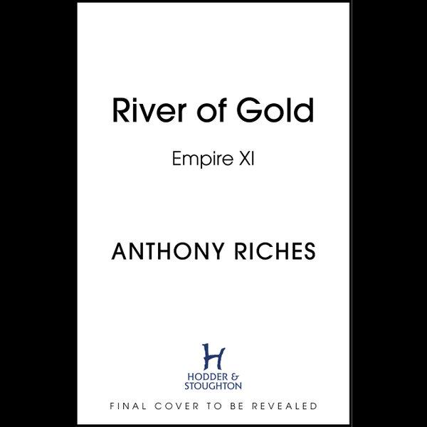 River of Gold - Anthony Riches | Karta-nauczyciela.org