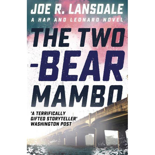The Two-Bear Mambo - Joe R. Lansdale | Karta-nauczyciela.org