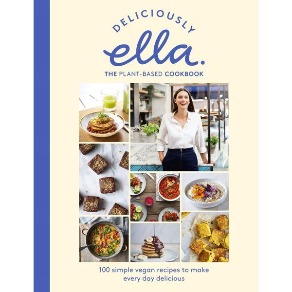 Deliciously Ella The Plant-Based Cookbook - Ella Mills (Woodward) | Karta-nauczyciela.org