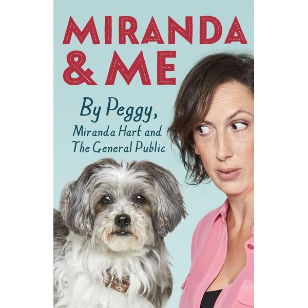 Miranda and Me - Peggy Hart, Miranda Hart | Karta-nauczyciela.org