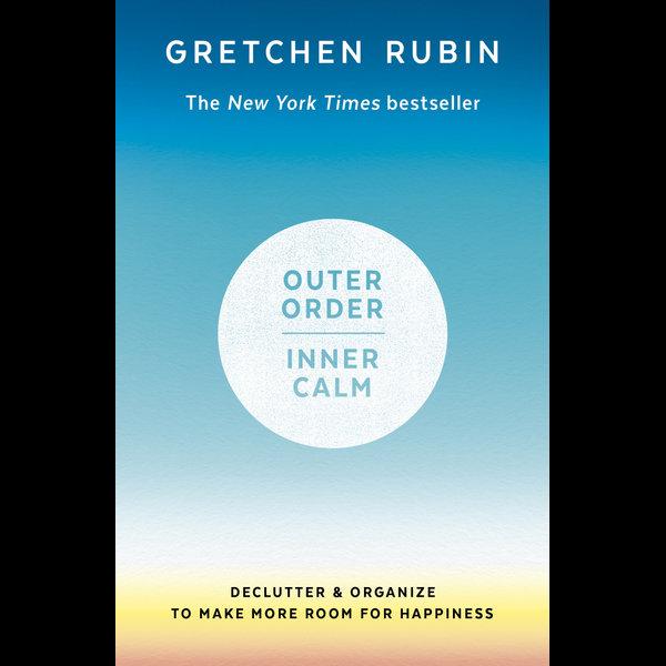 Outer Order Inner Calm - Gretchen Rubin | Karta-nauczyciela.org