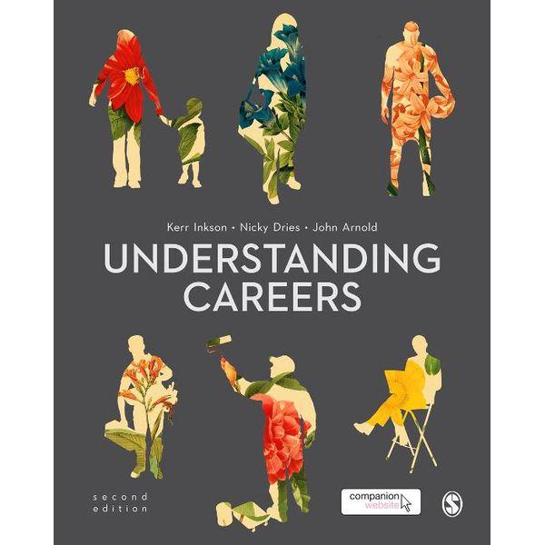 Understanding Careers - Nicky Dries, John Arnold, J. H.