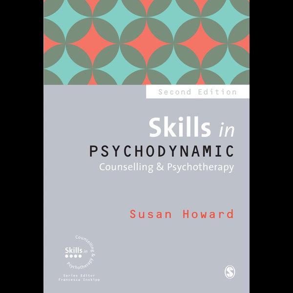 Skills in Psychodynamic Counselling & Psychotherapy - Susan Howard   Karta-nauczyciela.org