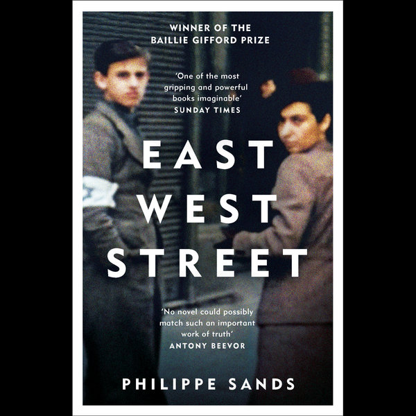 East West Street - Philippe Sands   2020-eala-conference.org