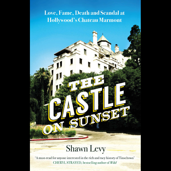 The Castle on Sunset - Shawn Levy   2020-eala-conference.org