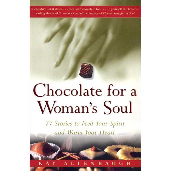Chocolate for a Woman's Soul - Kay Allenbaugh | Karta-nauczyciela.org