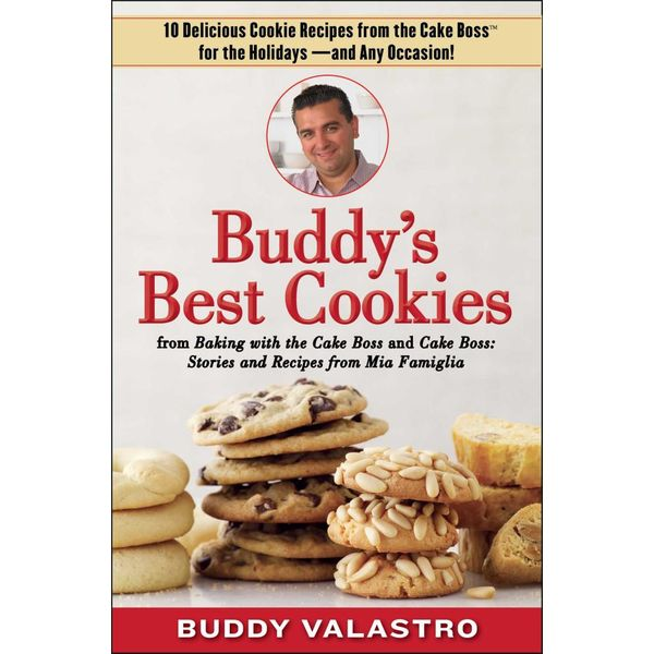 Buddy's Best Cookies (from Baking with the Cake Boss and Cake Boss) - Buddy Valastro | Karta-nauczyciela.org
