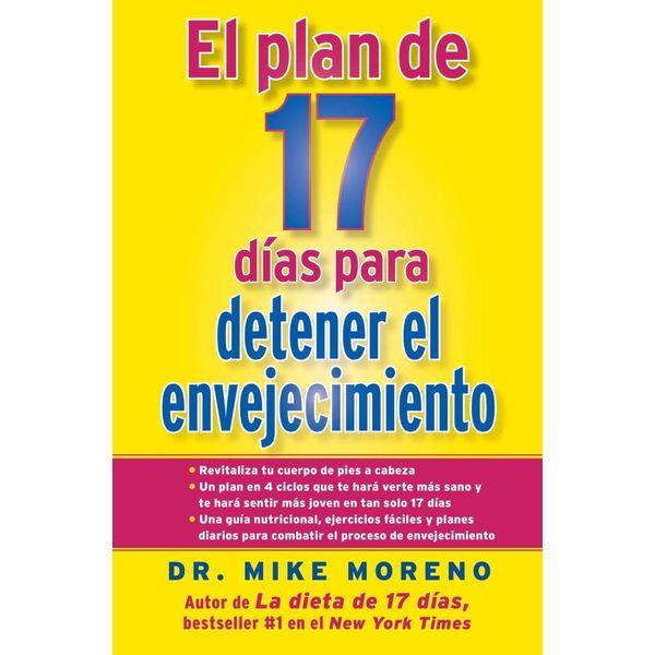 El Plan de 17 dias para detener el envejecimiento - Dr. Mike Moreno   Karta-nauczyciela.org