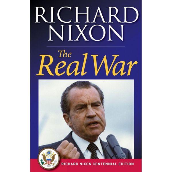 The Real War - Richard Nixon | Karta-nauczyciela.org