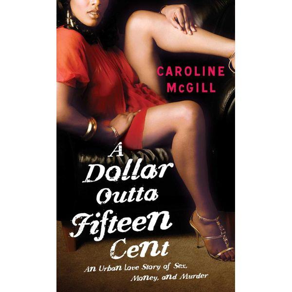 A Dollar Outta Fifteen Cent - Caroline McGill | Karta-nauczyciela.org