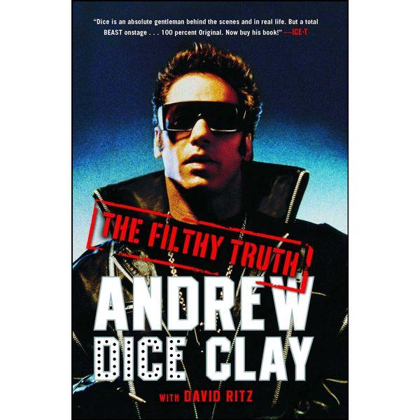 The Filthy Truth - Andrew Dice Clay, David Ritz | Karta-nauczyciela.org