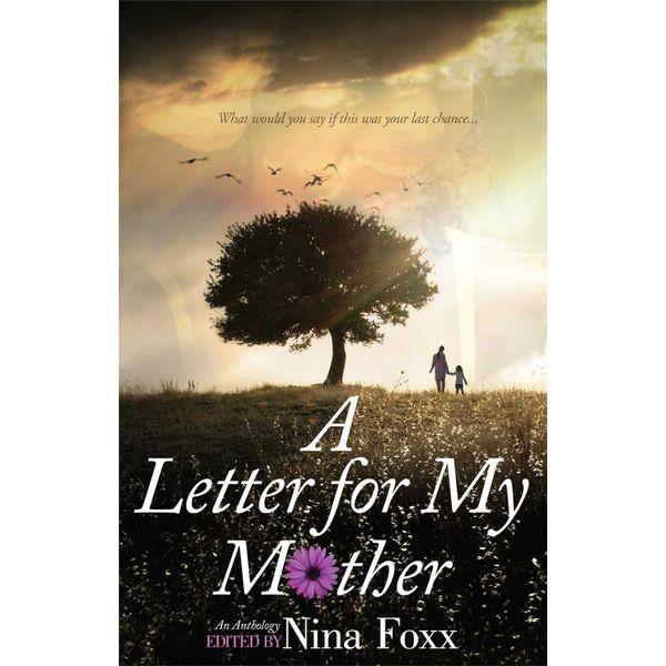 A Letter for My Mother - Nina Foxx (Editor)   Karta-nauczyciela.org
