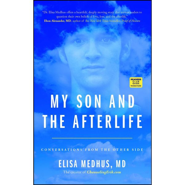 My Son and the Afterlife - Elisa Medhus M.D. | 2020-eala-conference.org