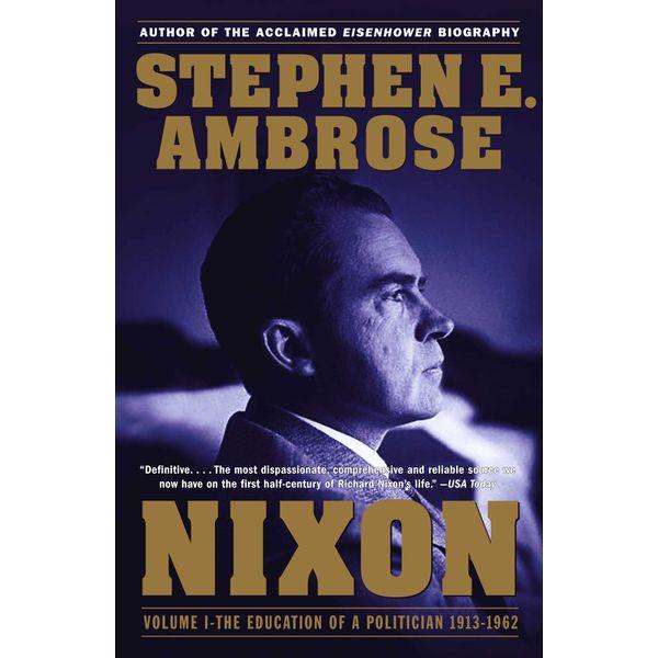 Nixon Volume I - Stephen E. Ambrose | Karta-nauczyciela.org
