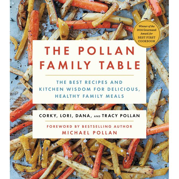 The Pollan Family Table - Corky Pollan, Lori Pollan, Dana Pollan, Tracy Pollan, Michael Pollan (Foreword by) | Karta-nauczyciela.org