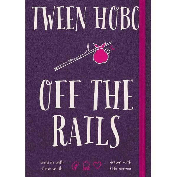 Tween Hobo - Tween Hobo, Alena Smith, Kate Harmer (Illustrator) | Karta-nauczyciela.org