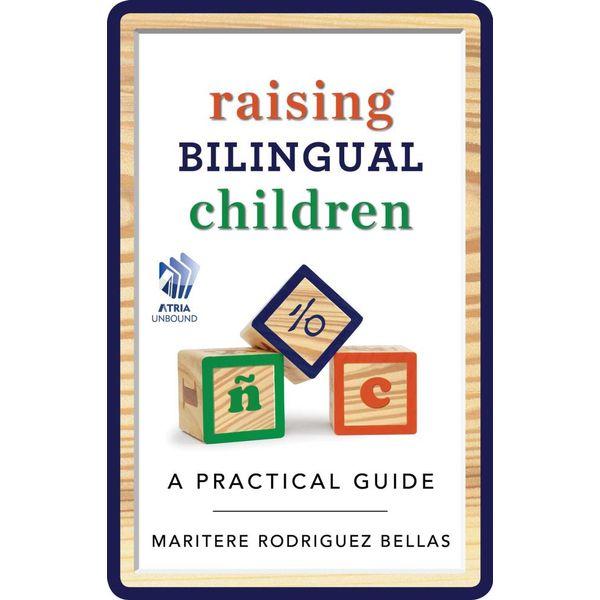 Raising Bilingual Children - Maritere Rodriguez Bellas | Karta-nauczyciela.org