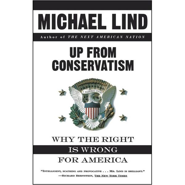 Up from Conservatism - Michael Lind   Karta-nauczyciela.org