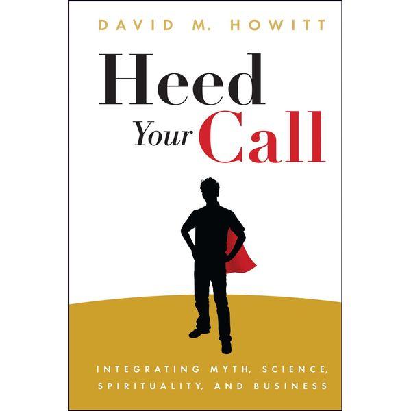 Heed Your Call - David M. Howitt | Karta-nauczyciela.org