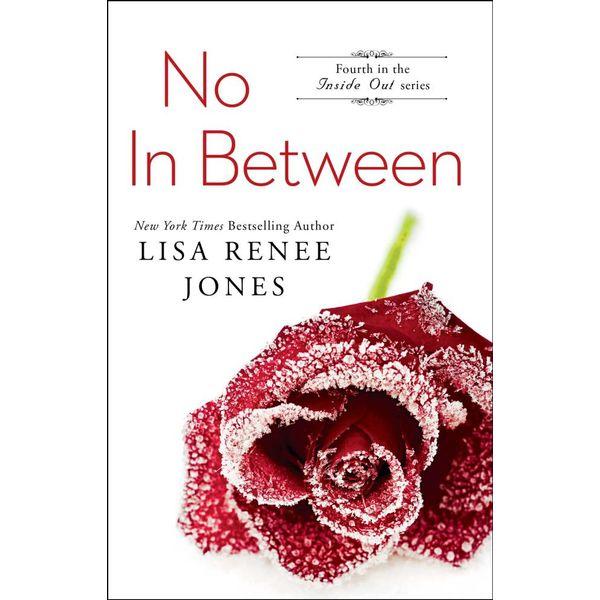 No In Between - Lisa Renee Jones | 2020-eala-conference.org