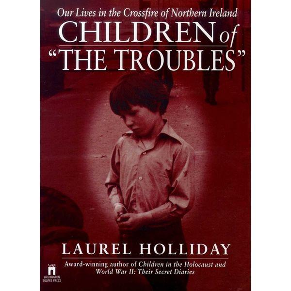Children of the Troubles - Laurel Holliday   Karta-nauczyciela.org