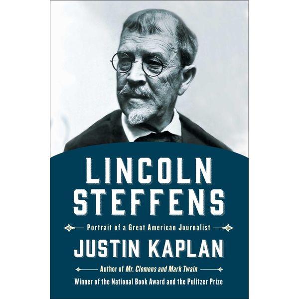 Lincoln Steffens - Justin Kaplan | Karta-nauczyciela.org