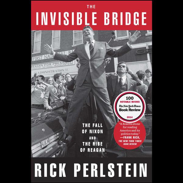 The Invisible Bridge - Rick Perlstein | Karta-nauczyciela.org