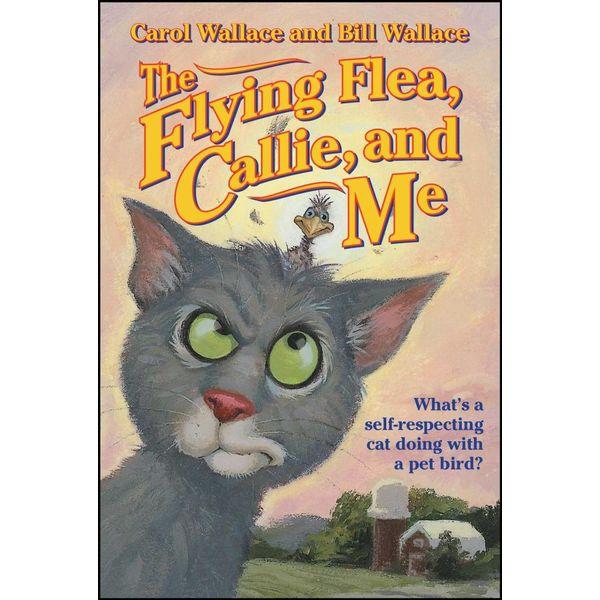 The Flying Flea, Callie and Me - Bill Wallace, Carol Wallace   Karta-nauczyciela.org