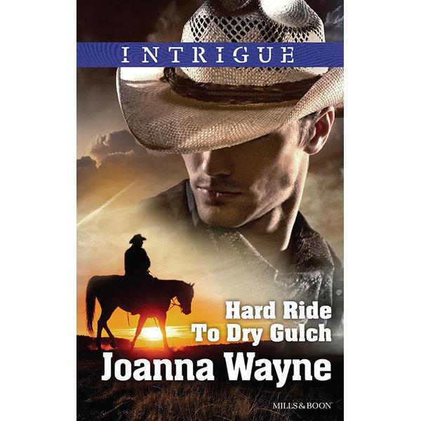 Hard Ride To Dry Gulch - Joanna Wayne | 2020-eala-conference.org