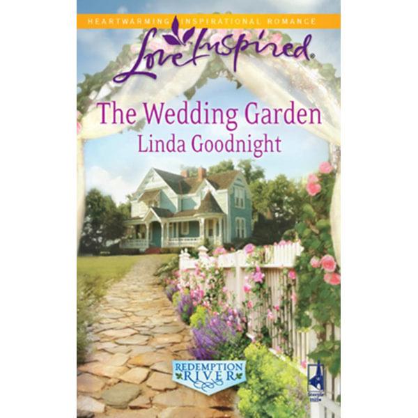 The Wedding Garden - LINDA GOODNIGHT   2020-eala-conference.org
