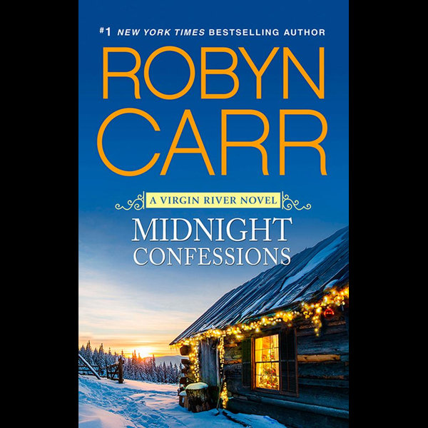 Midnight Confessions (A Virgin River novella) - Robyn Carr   2020-eala-conference.org