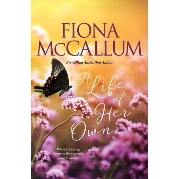 A Life Of Her Own - Fiona McCallum | 2020-eala-conference.org