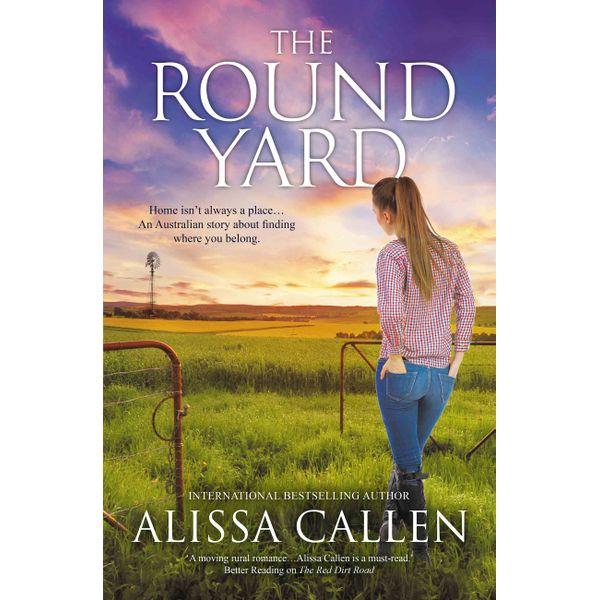 The Round Yard (A Woodlea Novel, #5) - Alissa Callen | Karta-nauczyciela.org