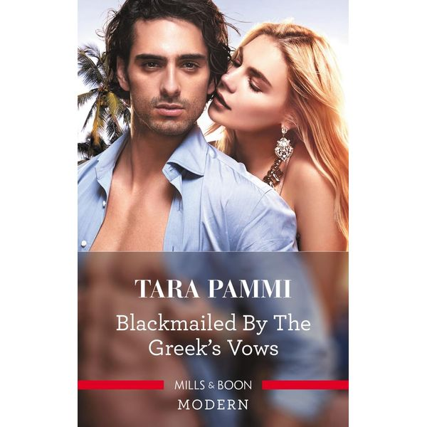 Blackmailed By The Greek's Vows - Tara Pammi | 2020-eala-conference.org