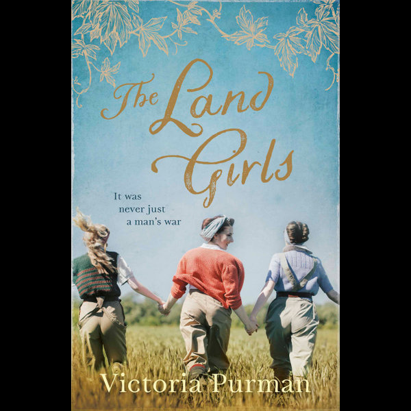 The Land Girls - Victoria Purman | 2020-eala-conference.org