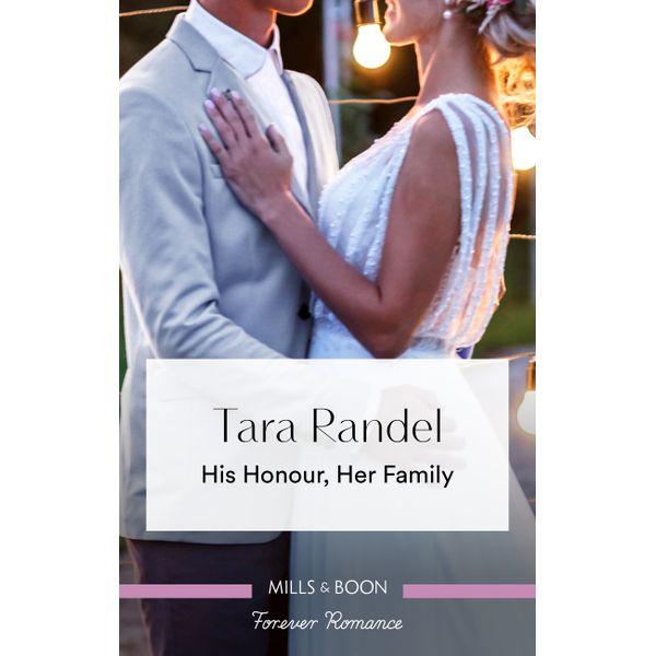 His Honour, Her Family - Tara Randel | Karta-nauczyciela.org