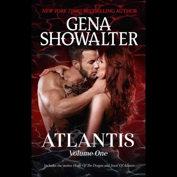 Atlantis Volume One/Heart of the Dragon/Jewel of Atlantis - GENA SHOWALTER | Karta-nauczyciela.org