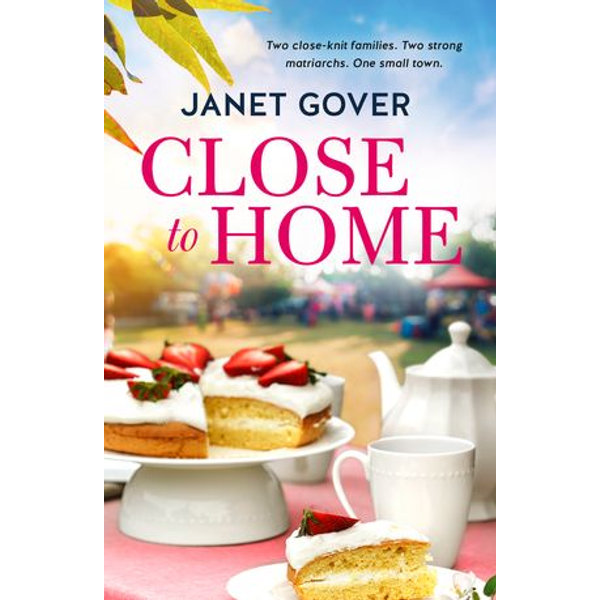 Close to Home - Janet Gover | 2020-eala-conference.org